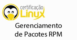 rpm-300x157 Dicas do Certificação Linux