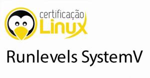 runlevels_systemv-300x157 Dicas do Certificação Linux