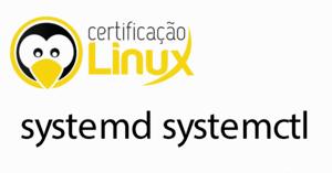 systemctl-300x157 Dicas do Certificação Linux
