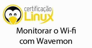 wifi-300x157 Dicas do Certificação Linux