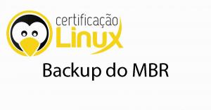 backup-mbr-300x157 Dicas do Certificação Linux