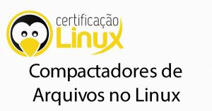 compactadores-300x157 Dicas do Certificação Linux