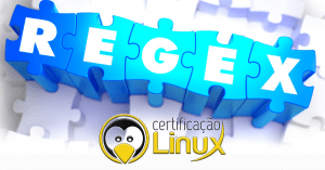 regex-300x157 Dicas do Certificação Linux